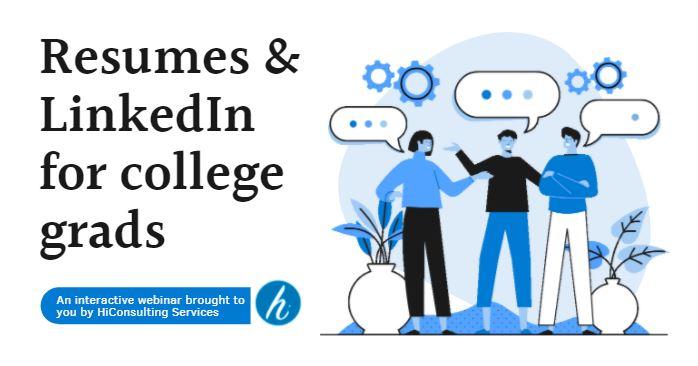 Resumes & LinkedIn for College Grads