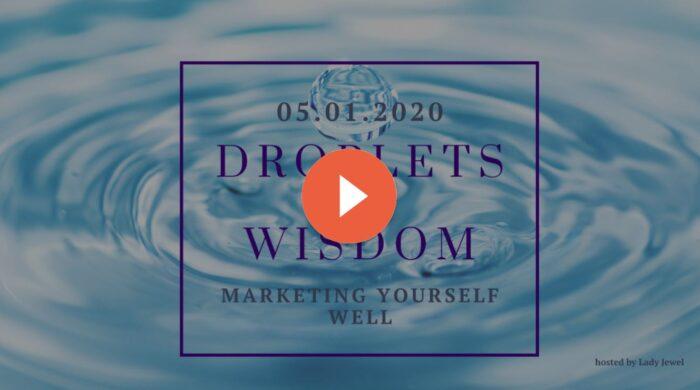 Droplets of Wisdom