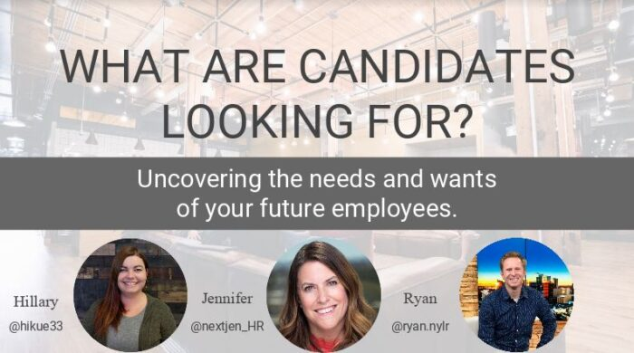 What are Candidates Looking For.